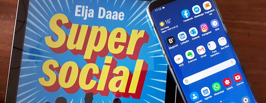 review boek Super Social van Elja Daae over resultaat bereiken op sociale media als bedrijf